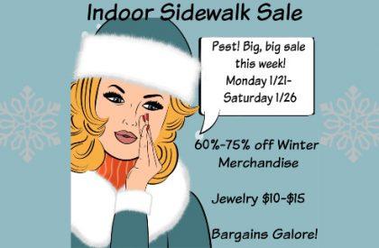 Indoor Sidewalk Sale January 21st-26th