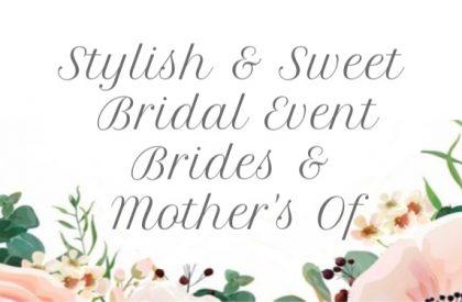 Stylish & Sweet Bridal Event